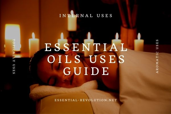 Essential oils uses guide