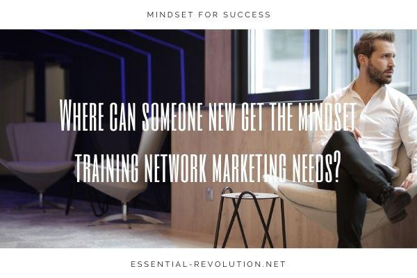 Mindset training network marketing