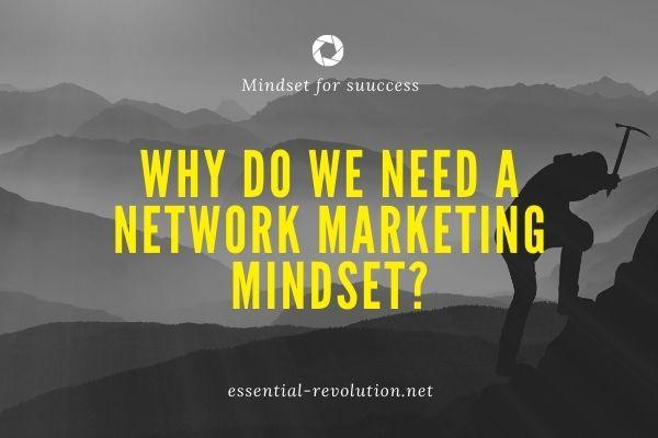 Network marketing mindset
