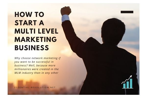 How to start a multi level marketing business