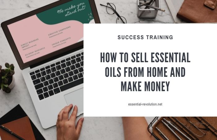 Sell essential oils from home